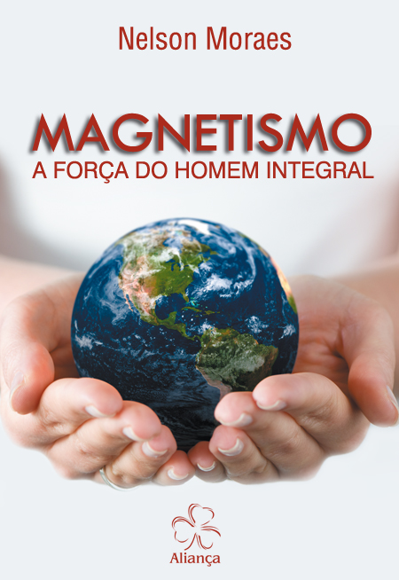 MAGNETISMO A FORCA DO HOMEM INTEGRAL - NOVO PROJETO