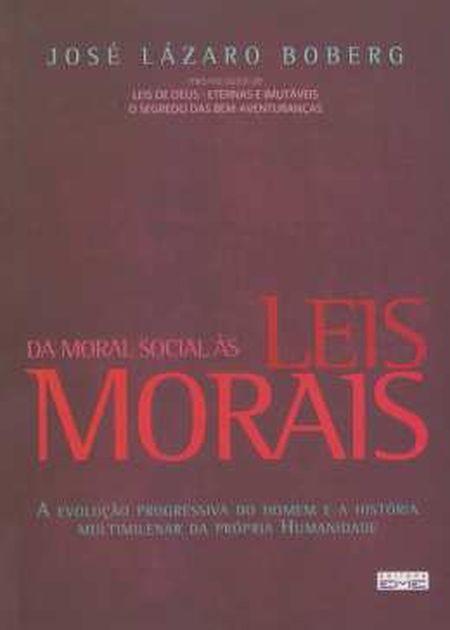 DA MORAL SOCIAL AS LEIS MORAIS