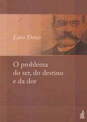 PROBLEMA DO SER DO DESTINO E DA DOR (O) - NOVO PROJETO