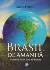 BRASIL DE AMANHA