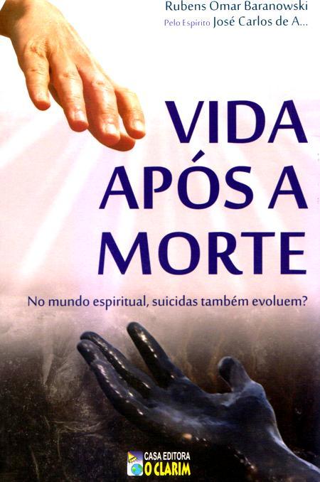 VIDA APOS A MORTE