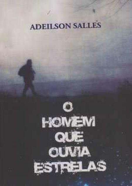 HOMEM QUE OUVIA ESTRELAS (O)