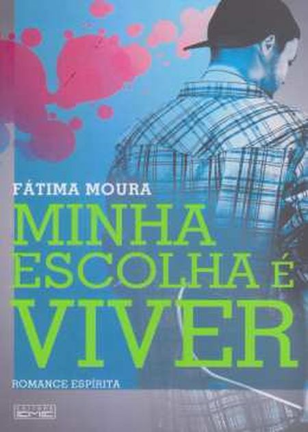 MINHA ESCOLHA E VIVER