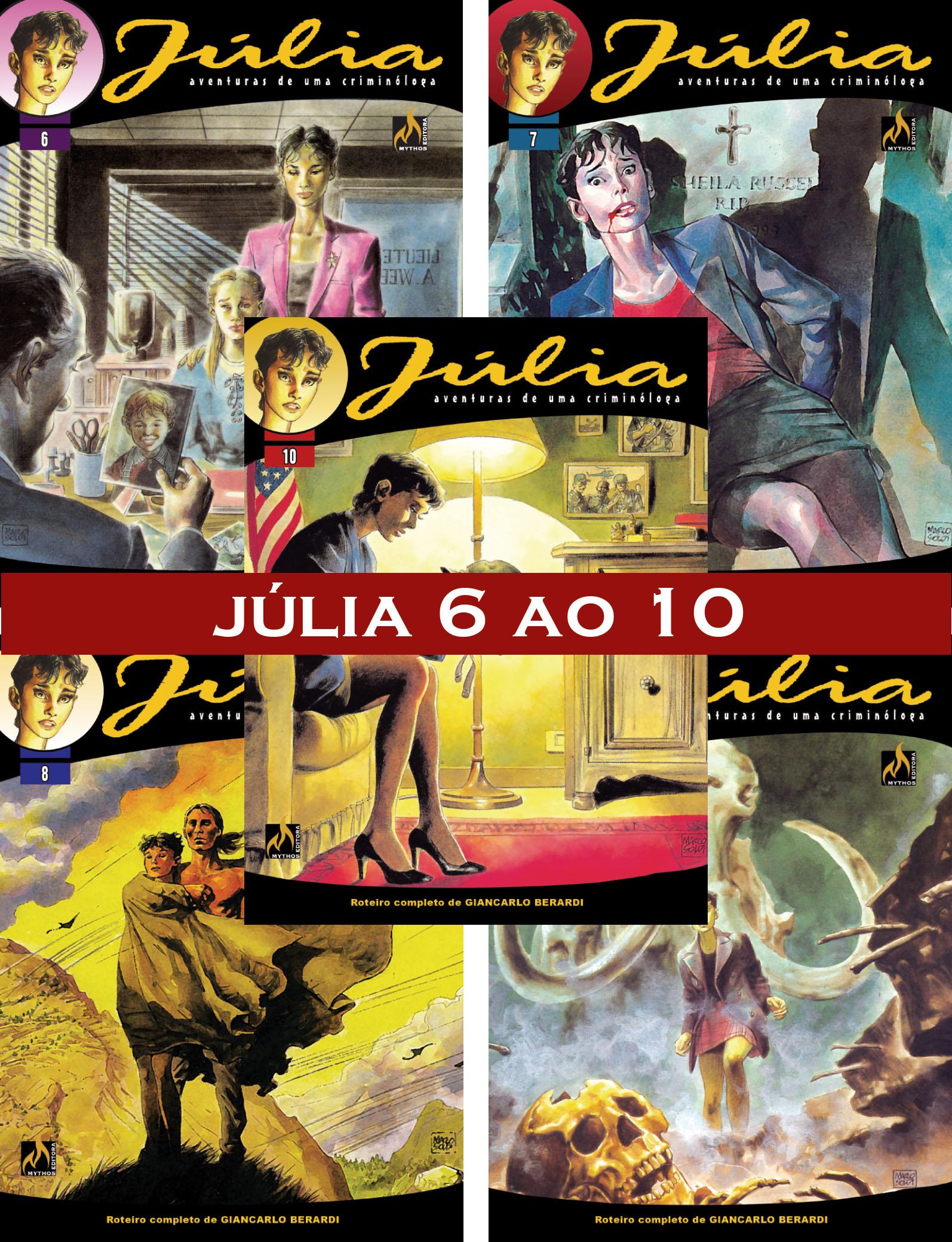 PACOTE ESPECIAL JÚLIA DO 6 AO 10