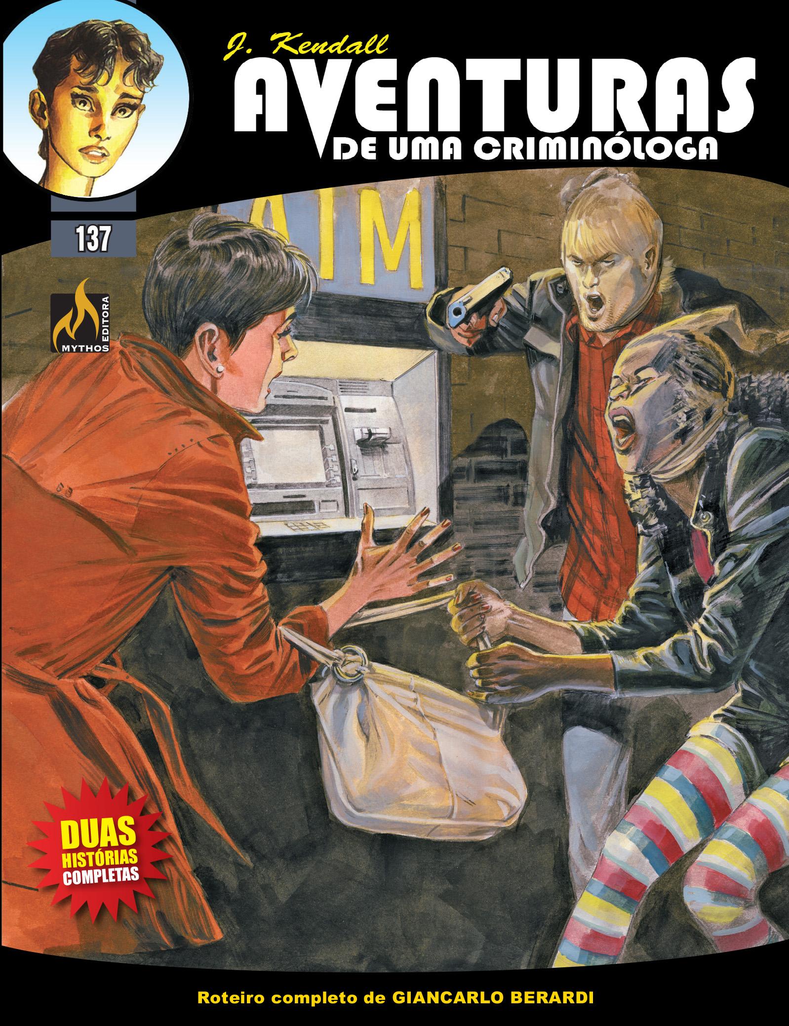 J KENDALL Nº 137 AVENTURAS DE UMA CRIMINÓLOGA