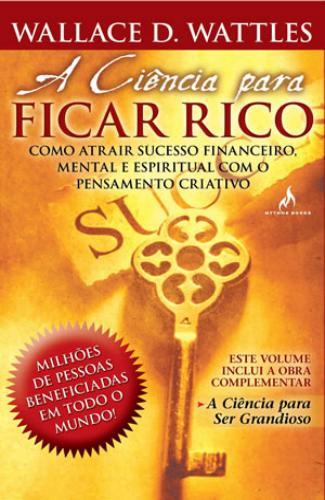 A CIENCIA PARA FICAR RICO