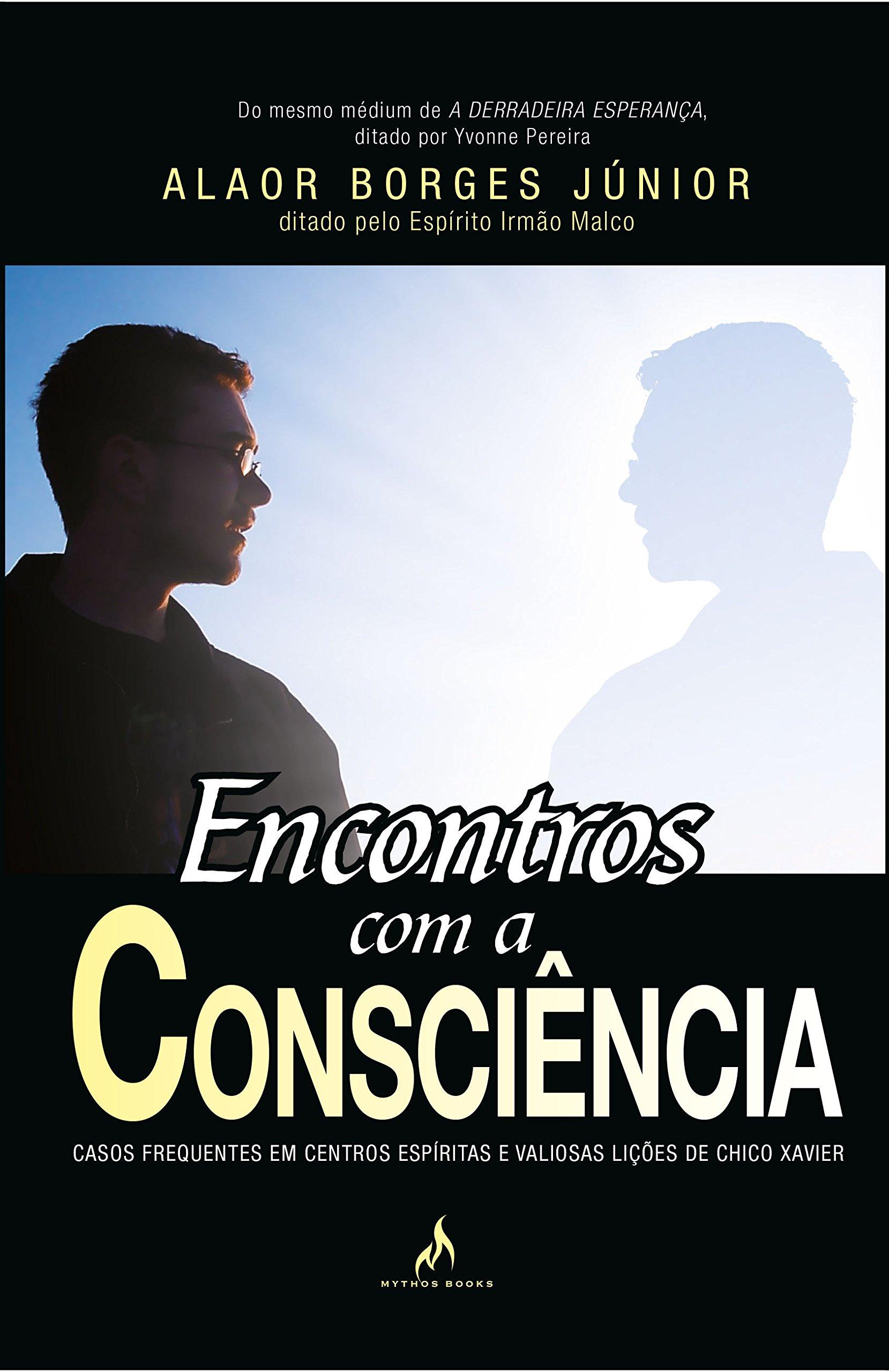 ENCONTROS COM A CONSCIÊNCIA
