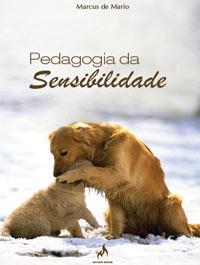 PEDAGOGIA DA SENSIBILIDADE