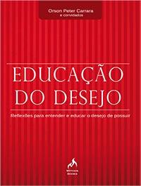 EDUCAÇÃO DO DESEJO