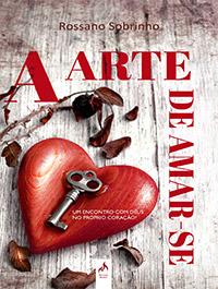 A ARTE DE AMAR-SE