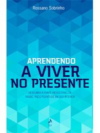 APRENDENDO A VIVER NO PRESENTE