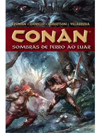 CONAN VOL. 10 - SOMBRAS DE FERRO AO LUAR