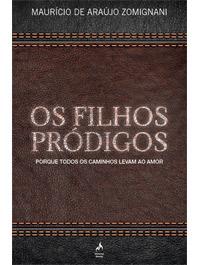 OS FILHOS PRODIGOS