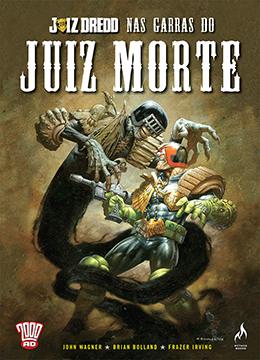 JUIZ DREDD APRESENTA: JUIZ MORTE