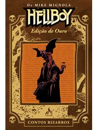 HELLBOY EDIÇÃO DE OURO CONTOS BIZARROS