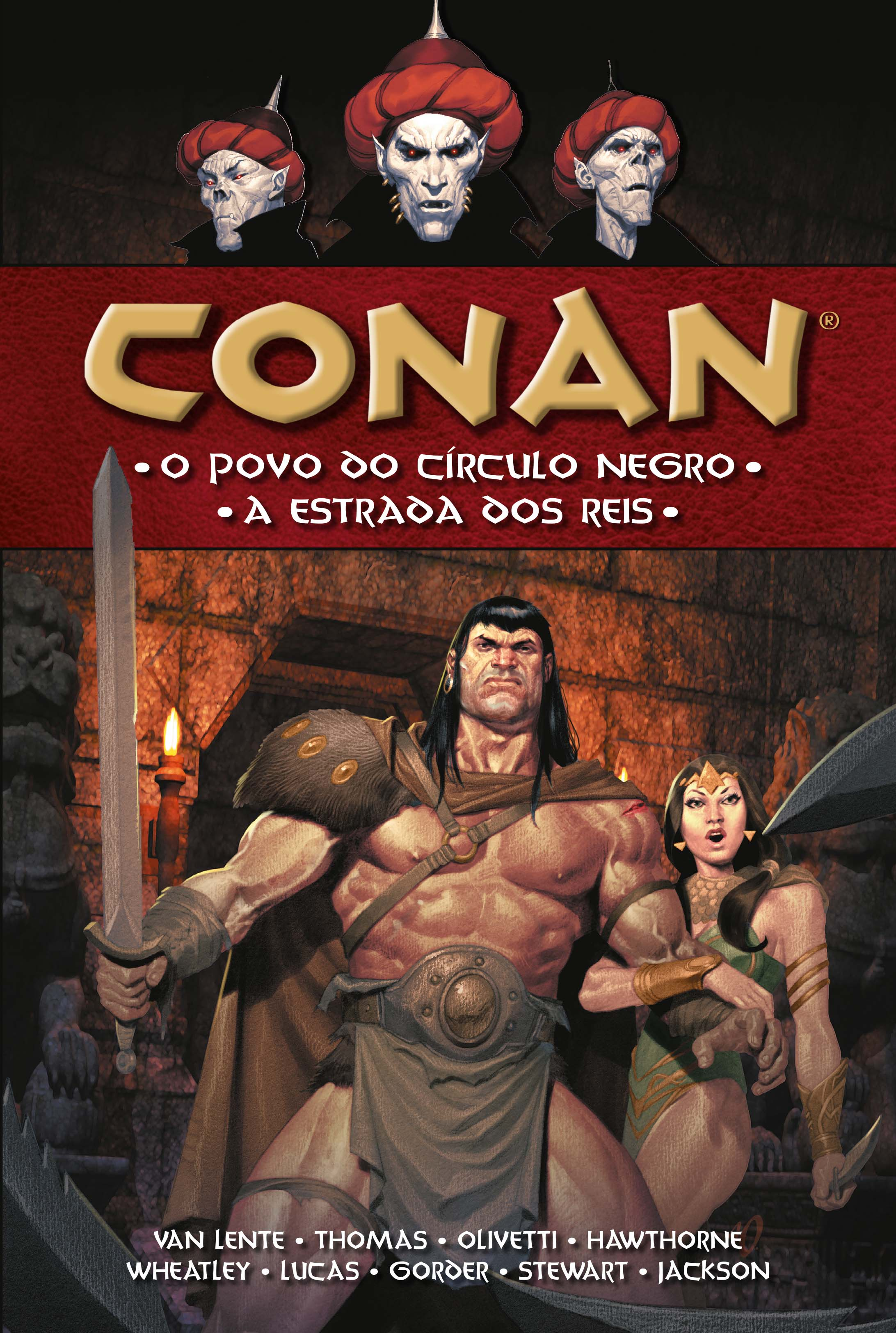 CONAN VOL. 11 - O POVO DO CÍRCULO NEGRO / A ESTRADA DOS REIS